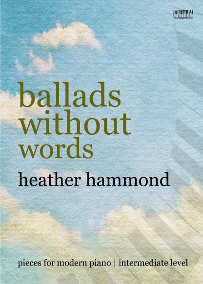 Ballads Without Words for Piano