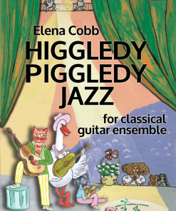 HIggledy Piggledy jazz classical guitar ensemble Elena Cobb EVC Music