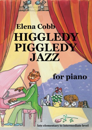 Higgledy Pigledy Jazz for piano by Elena Cobb