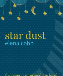 Star Dust for piano by Elena Cobb