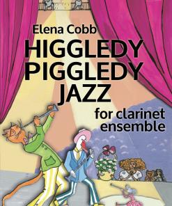 Higgledy Piggledy Jazz Clarinet Ensemble EVC Music