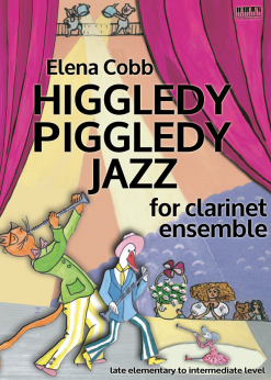Higgledy Piggledy Jazz Clarinet Ensemble EVC Music