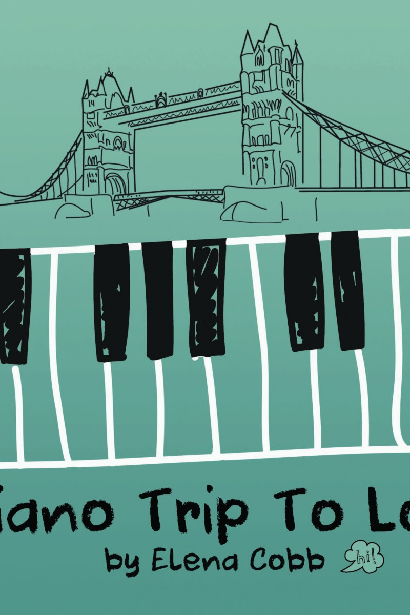My Piano Trip To London by Elena Cobb