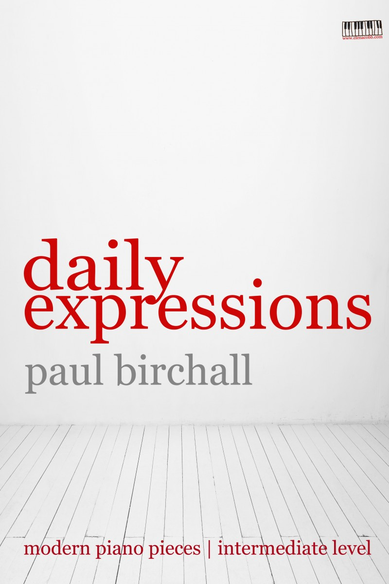 Daily Expressions piano by Paul Birchall