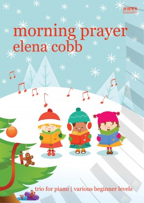 Morning Prayer Trio for Piano by Elena Cobb