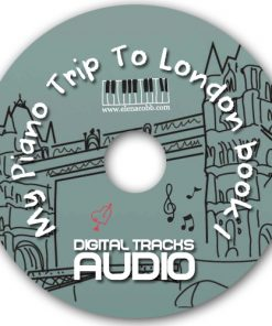 My PIano Trip To London Book 1 Elena Cobb Audio Files