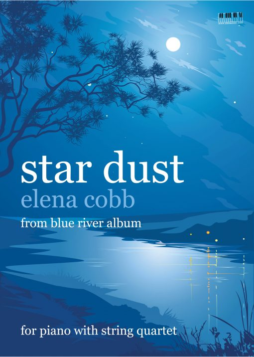 Star Dust for Piano with String Quartet by Elena Cobb
