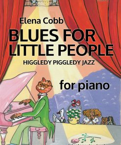 Blues For Little People For Piano by Elena Cobb EVC Music