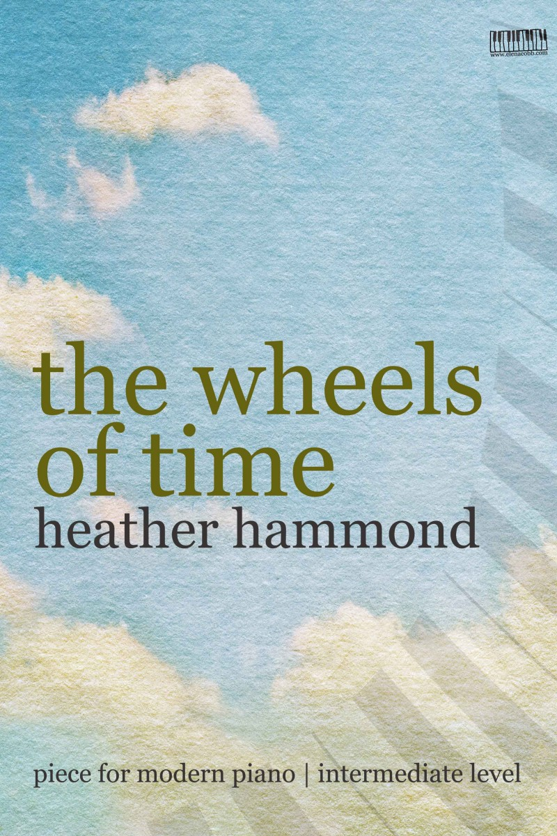 Cover The Wheels of Time for piano by Heather Hammond
