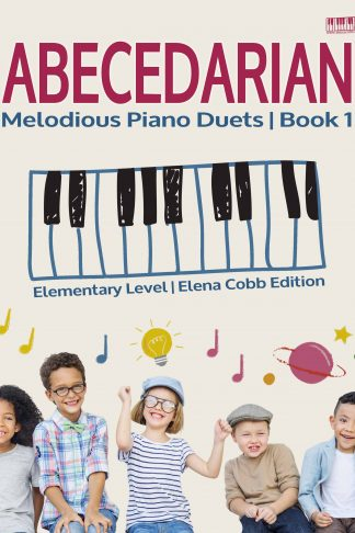 ABECEDARIAN Piano Duets Elena Cobb Edition Elementary Level Book 1