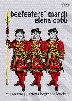 Beefeaters' March piano trio by Elena Cobb.pdf