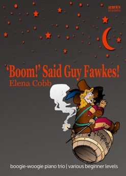 Boom Said Guy Fawkes piano trio by Elena Cobb