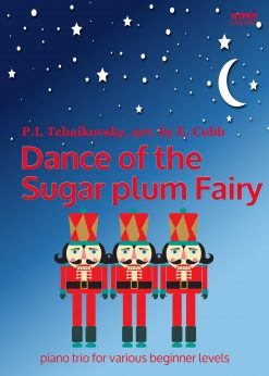 Dance of the Sugar Plum Fairy Piano Trio arr Elena Cobb