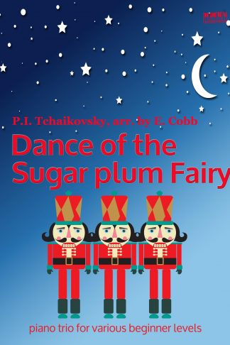 Dance of the Sugar Plum Fairy Piano Trio arr Elena Cobb