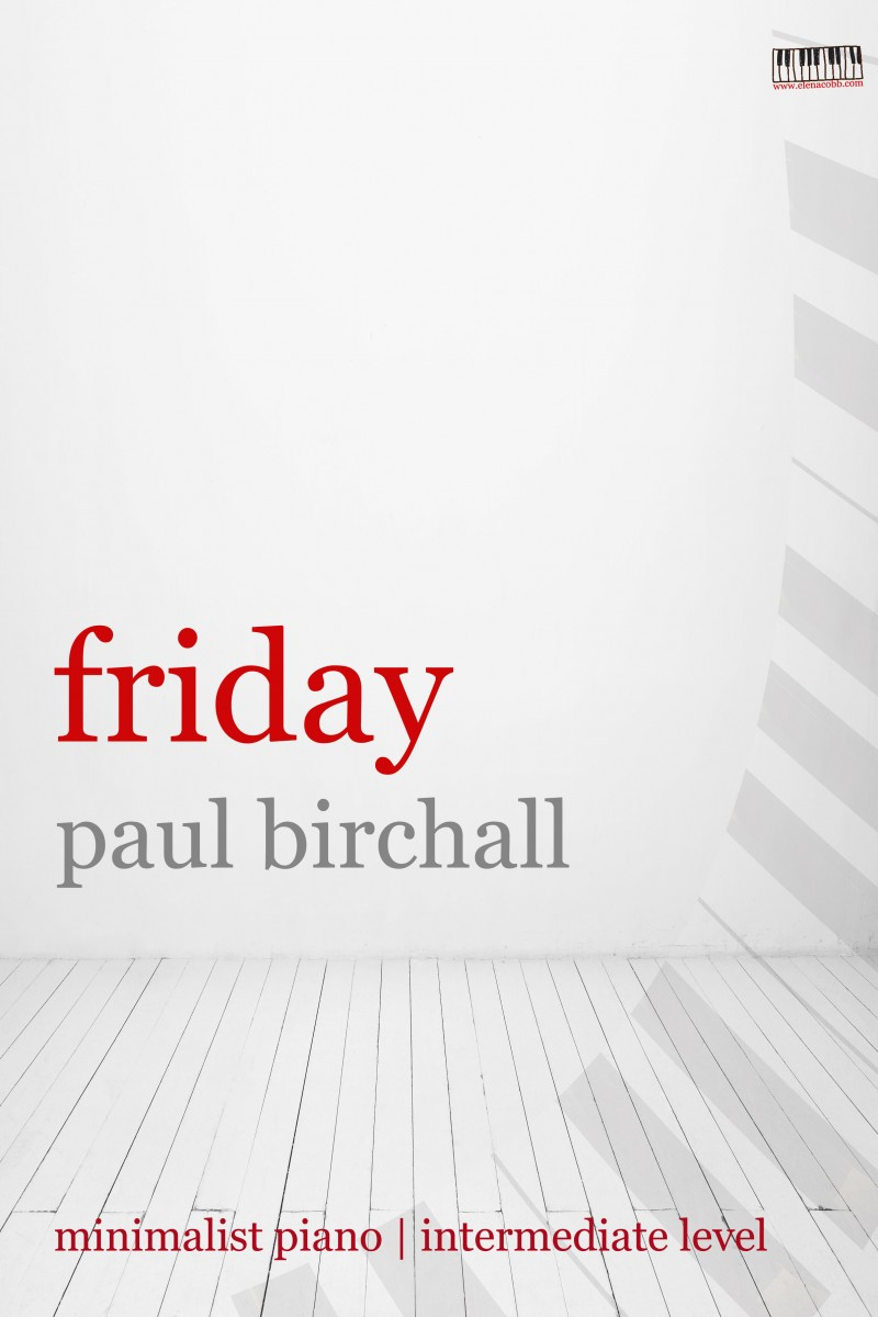 Friday for piano by Paul Birchall