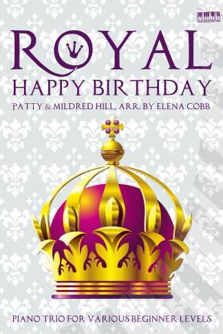 Royal Happy Birthday Piano Trio arr. by Elena Cobb