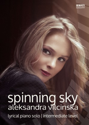 Spinning Sky for piano by Aleksandra Vilcinska