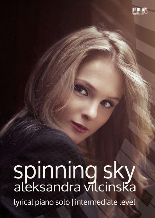 Spinning Sky for piano by Aleksandra Vilcinska