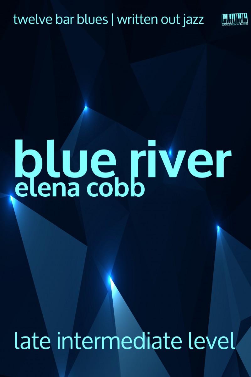 Blue River by Elena Cobb for piano Single Piece