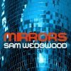 Mirrors for Piano by Sam Wedgwood