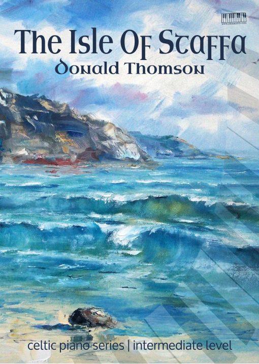 The Isle of Staffa piano Donald Thomson