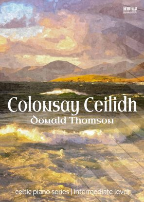 Colonsay Ceilidh for piano by Donald Thomson