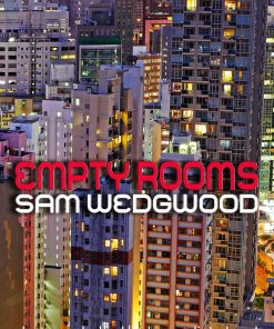 Empty Rooms Pop Ballade Sam Wedgwood