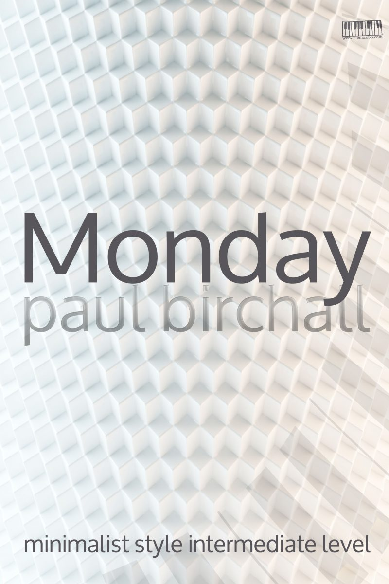 Monday for piano Paul Birchall