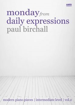 Monday for piano by Paul Birchall EVC Music Book 2
