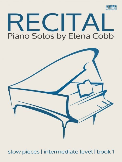 Recital Piano Solos Book 1 Elena Cobb