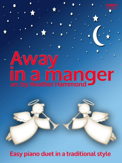 Away in a manger Piano Duet Heather Hammond