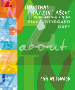 Christmas Jazzin' About for Piano Duet by Pam Wedgwood