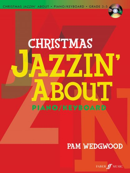 Christmas Jazzin' About for piano with CD by Pam Wedgwood