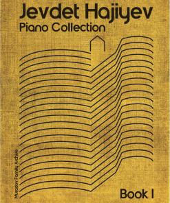 Jevdet Hajiyev piano collection 978-0-9935146-9-2