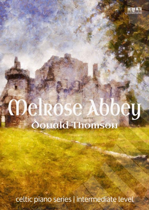 Melrose Abbey Donald Thomson EVC Music