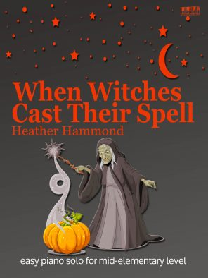 When Witches Cast Their Spell Piano Heather Hammond EVC Music