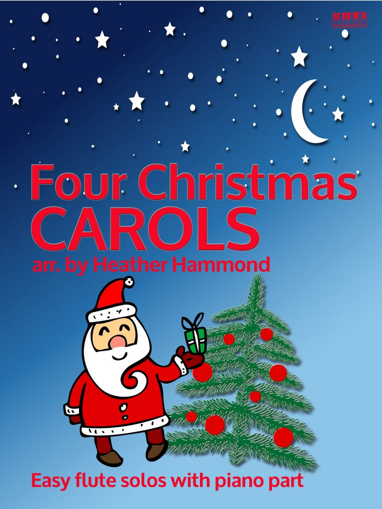 Four Christmas Carols Easy Flute Arrangements by Heather Hammond