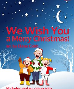 We Wish You A Merry Christmas arr Elena Cobb