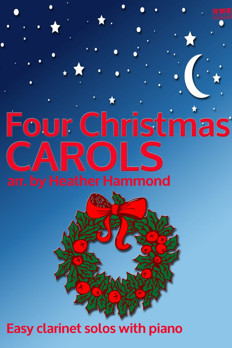 Four Christmas Carols Heather Hammond Arranged for Clarinet EVC Music