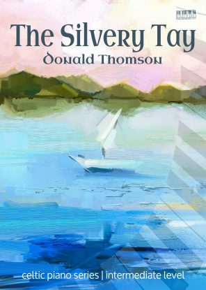 The Silvery Tay Donald Thomson EVC Music