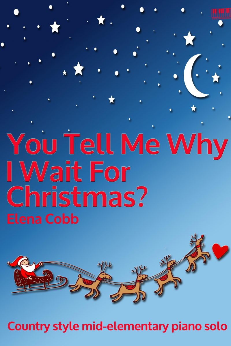 You Tell Me why I Wait For Christmas? Elena Cobb EVC Music
