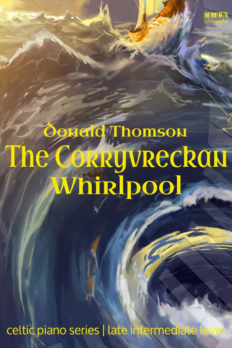The Corryvreckan Whirlpool for piano Donald Thomson EVC Music