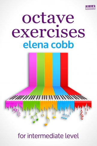 Octave Exercises Piano by Elena Cobb