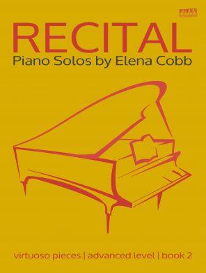 Recital Piano Solos Book 2 Elena Cobb
