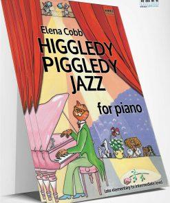 Higgledy Piggledy Jazz Piano Elena Cobb EVC Music
