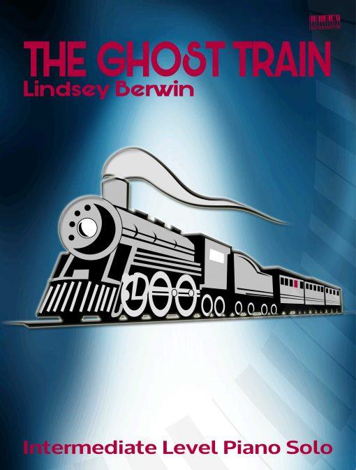 The Ghost Train Piano Lindsey Berwin