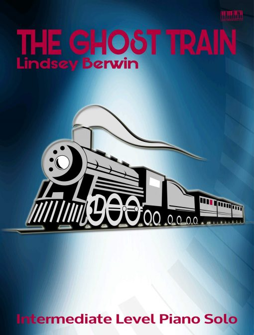 The Ghost Train Piano Lindsey Berwin
