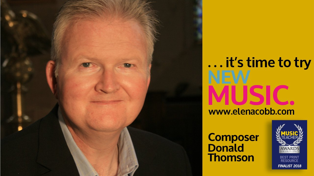 Meet Composer Donald Thomson EVC Music