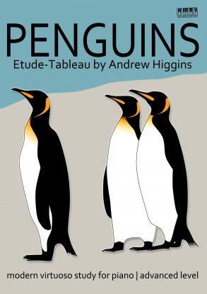 Penguins Etude Tableau by Andrew Higgins EVC Music