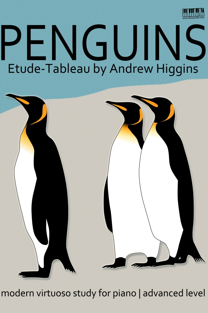 Penguins Etude Tableau by Andrew Higgins EVC Music